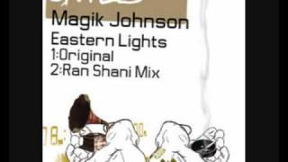 Magik Johnson - Eastern Lights (Original Mix)