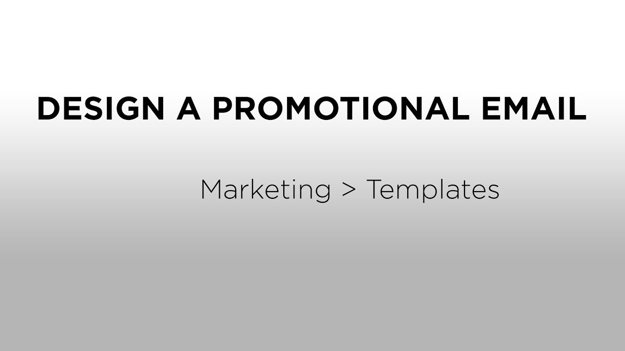 How to Design a Promotional Email - YouTube