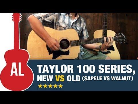 Taylor 100 Series Comparison - New vs Old (Sapele vs Walnut)