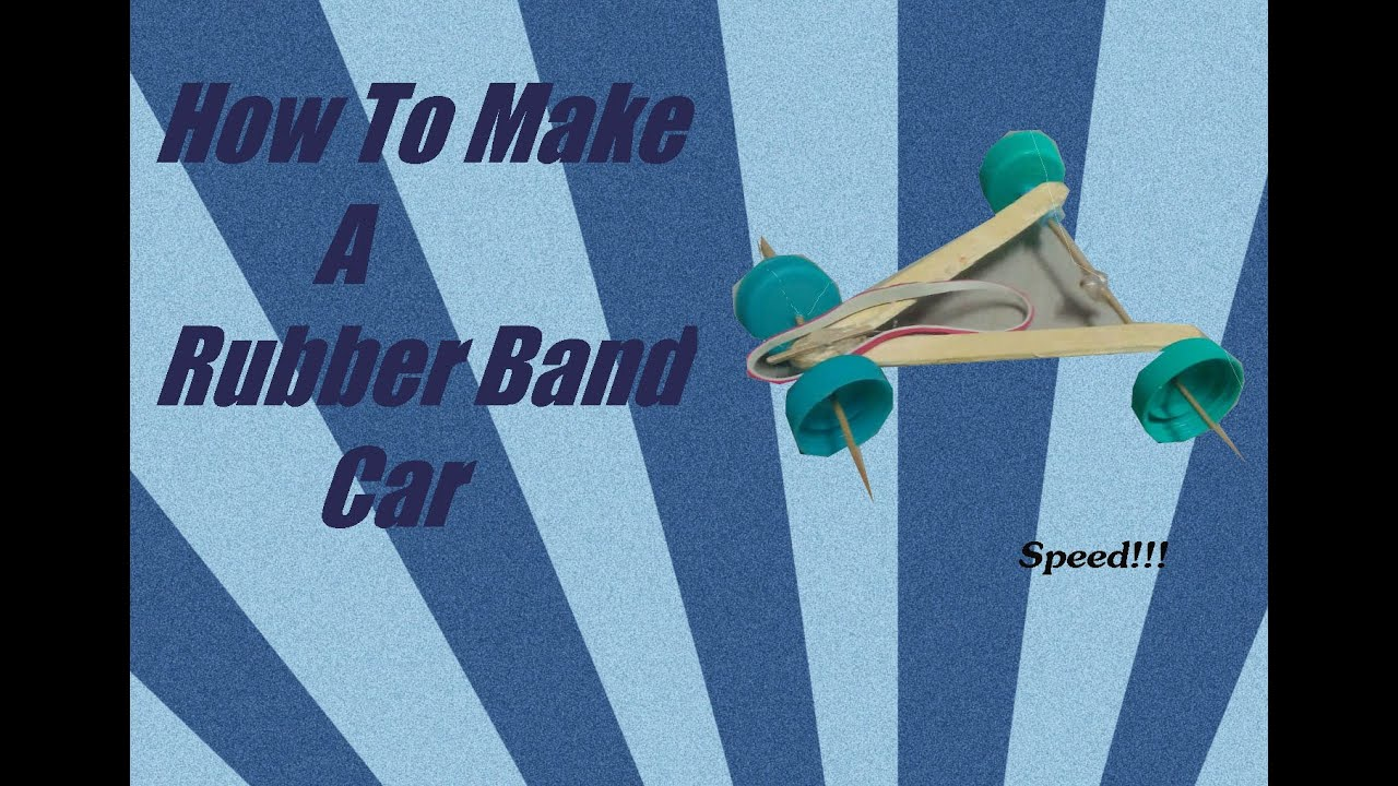 How to make a rubber band powered car simple and easy youtube malvernweather Images