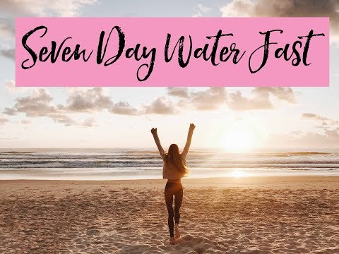 7 Day Water Fast: My Experience