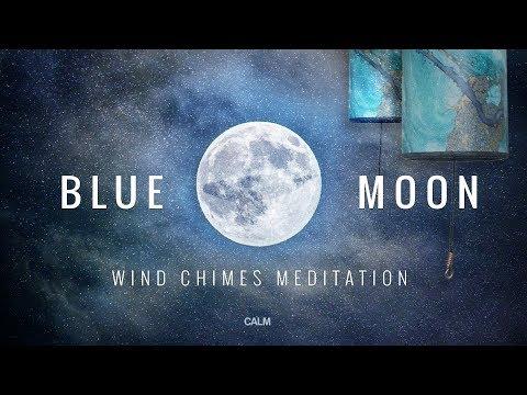 Blue Moon - Zaphir Wind Chimes & Rainstick Deep Dream Meditation   Calm