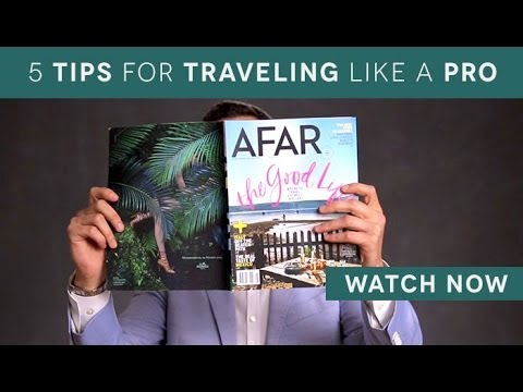 5 Tips for Traveling Like a Pro with Joe Diaz of AFAR