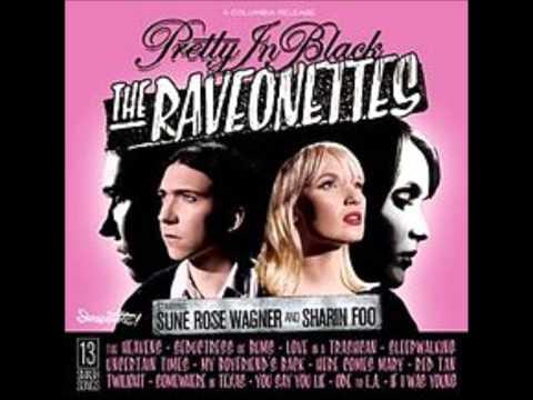 Raveonettes - Love In A Trashcan