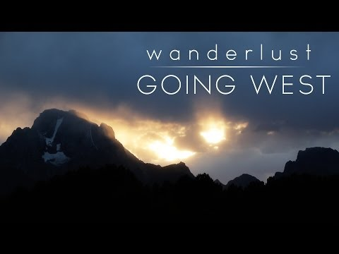 Wanderlust: Going West  - A Short Time-Lapse Film Featuring Yellowstone, Grand Teton & Devils Tower