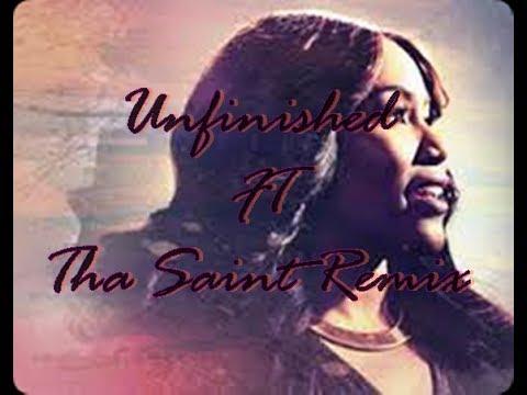 Mandisa Unfinished FT Tha Saint Remix