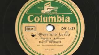 Hans Schmid - Der Wein is a Luada