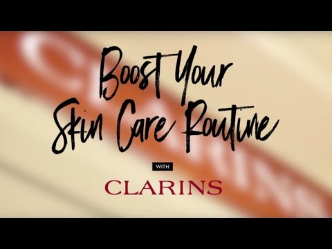 YOU CAN Boost your Skincare with Clarins