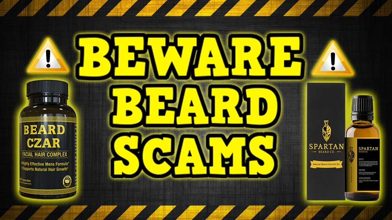 Beware Beard Scammers Beard Czar Beard Powder Beard Growth Oils