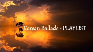 Korean Ballads - PLAYLIST 2019