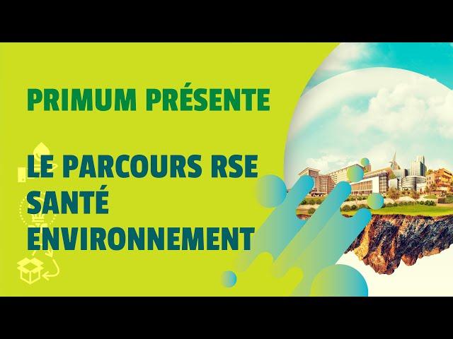 Parcours RSE santé environnement - Agence Primum