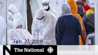 WATCH LIVE: The National for Thursday, Feb. 27 — Increased spread of coronavirus; At Issue