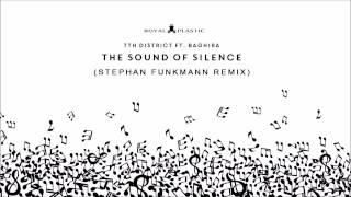 7th District ft. Baghira - The Sound Of Silence (Stephan Funkmann Remix)