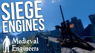 Medieval Engineers | Best Siege Engines | Trebuchet, Catapult & Siege Tower | Gameplay Highlights