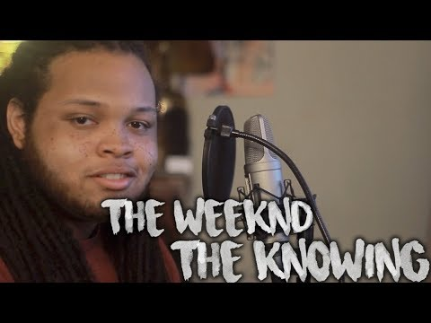 The Weeknd ~  The Knowing (Kid Travis Cover)