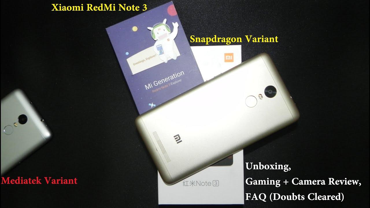 """Xiaomi Redmi Note 3""""Pro"""" Snapdragon Vs Mediatek Variant Unboxing Gaming Camera Review FAQ All Doubts"""
