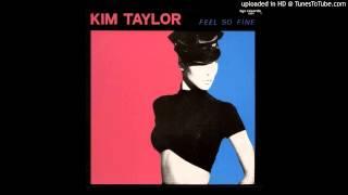 Kim Taylor - Feel so Fine
