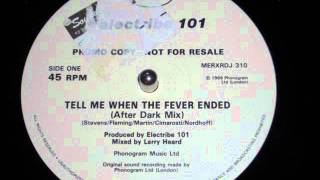 Electribe 101 - Tell Me When The Fever Ended (Larry Heard After Dark Mix)