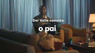 O pai e a rede de apoio na maternidade | Del Valle
