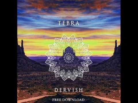 Tebra - Dervish (Original Mix)