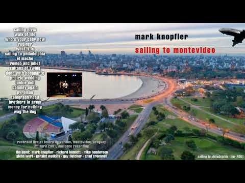 Mark Knopfler - 2001 - Live in Montevideo [COMPLETE CONCERT, AUDIO ONLY]
