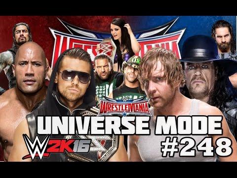 WWE 2K16 UNIVERSE MODE #248| WRESTLEMANIA 2016!