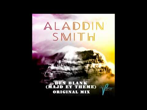Aladdin Smith - Ben Blank (Majd Ey Theme)