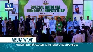 Buhari Honours MKO Abiola, FG To Repatriate Another Abacha $500m Loot |Dateline Abuja|