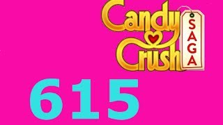 Candy Crush Saga Level 615 Livello 615