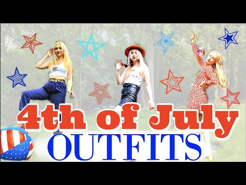 4th Of July Outfits!!!!!