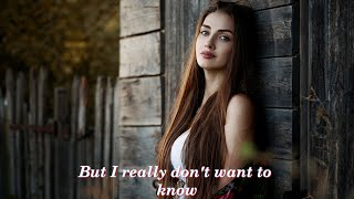I Really Don't Want To Know  (1954)  -  EDDY ARNOLD  -  Lyrics