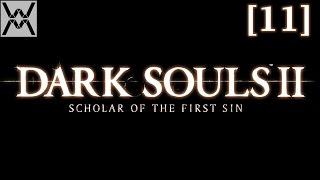 Dark Souls 2: Scholar of the First Sin [11] - Темнолесье.
