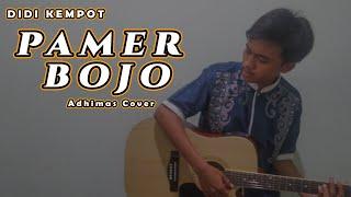 DIDI KEMPOT - PAMER BOJO ( Adhimas Cover + Lyrics )