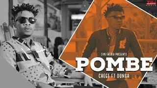 Chege Ft Dunga : Pombe Official Video | Ziiki Media