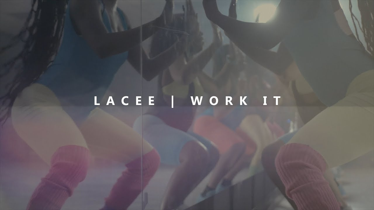 Lacee - Work It (Panasonic Lumix Music Video)