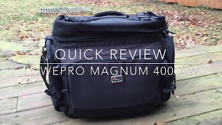 lowepro magnum 400 aw quick review
