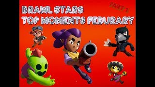 Brawl Stars Top Moments Of February 2019 | Brawl Stars Top Plays & Funny Moments