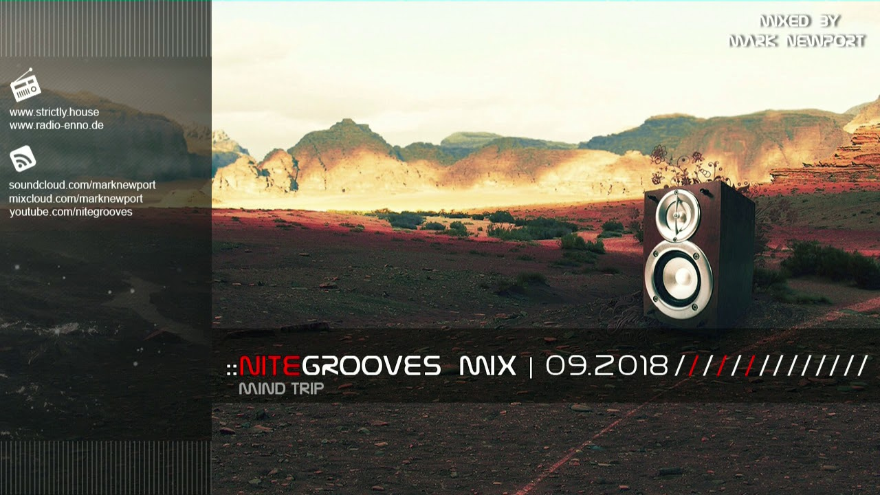 :: nitegrooves mix | Deep House, Deep Tech House, Melodic Techno &  Progressive House | 09/2018