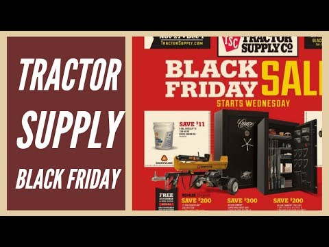 Black Friday Sale At Tractor Supply Co (2019)