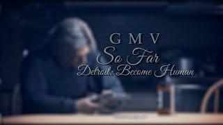 So far • Detroit: Become Human [GMV]