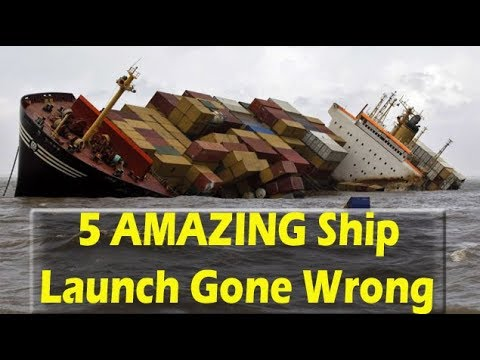 Amazing ships accident ( Top 5 ships launch gone wrong that you have never been witnessed )