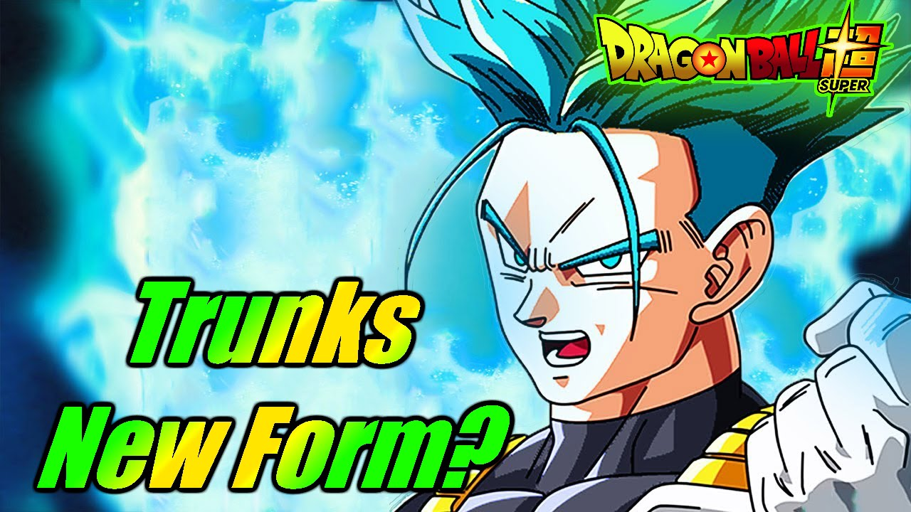 Trunks New Form Dragon Ball Super Discussion - YouTube