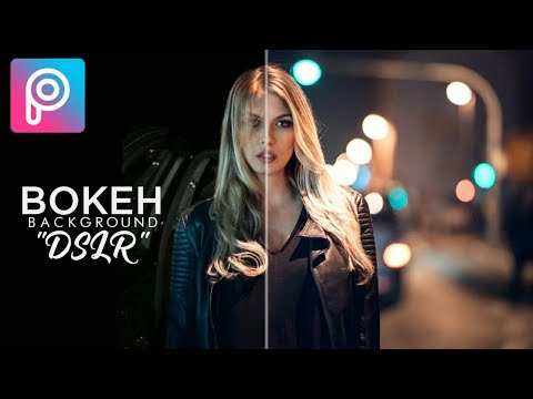 Tutorial Awesome Bokeh Background like DSLR |  PicsArt Tutorial