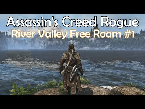 Assassin's Creed Rogue River Valley Free Roam #1
