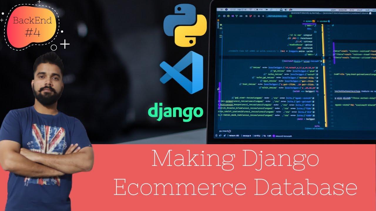Making Django Ecommerce Database | Backend #4