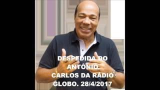 DESPEDIDA DO ANTÔNIO CARLOS DA RÁDIO GLOBO-RJ APÓS 40 ANOS