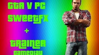 GTA V PC Native Trainer + SweetFX DOWNLOAD