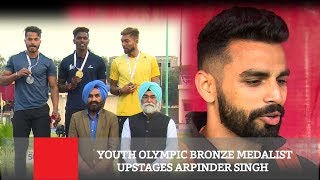 Youth Olympic Bronze Medalist Upstages Arpinder Singh
