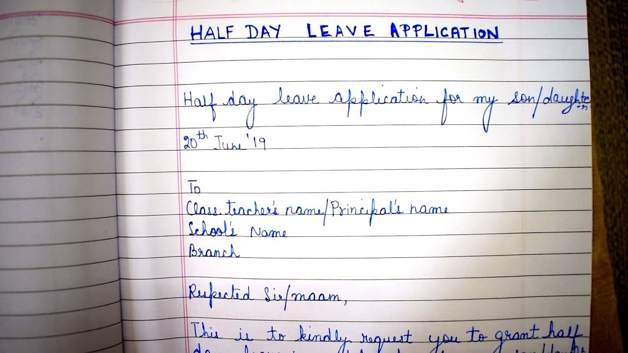 How To Write A Half Day Leave Application Letter To School Teacher or  Principal From A Parent