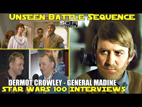 Star Wars 100 Interviews: DERMOT CROWLEY - Madine's Unseen Battlestations